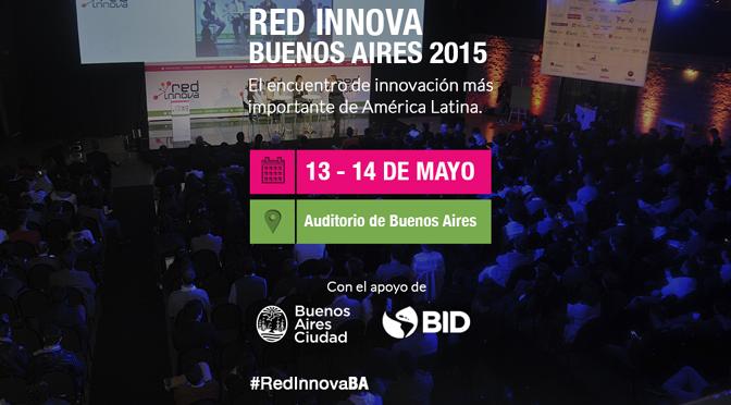 Esperan a 2.000 personas en la 3° edición de la Red Innova en Buenos Aires
