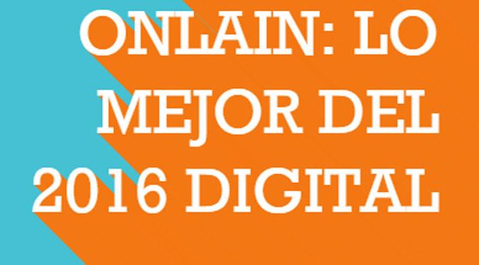 Mis respuestas para el «Reporte Onlain: lo mejor del 2016 digital»