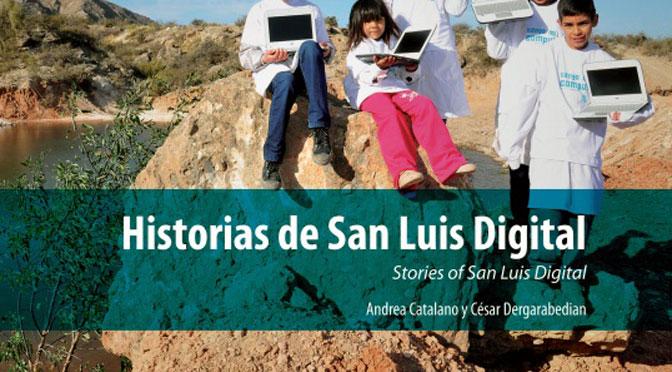 «Historias de San Luis Digital» ya está disponible en Internet