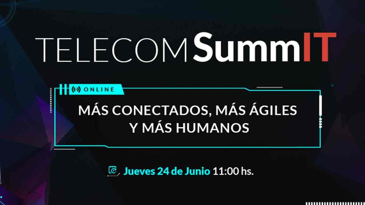 Telecom SummIT, ciclo de conferencias virtuales para el mercado corporativo